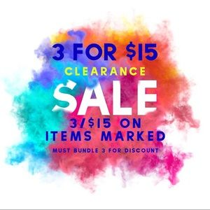 3/$15 Clearance Sale